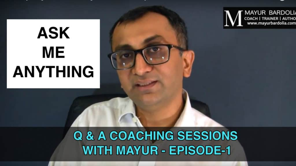 Ask Me Anything - Episode-1 - Q & A Coaching Session With Mayur